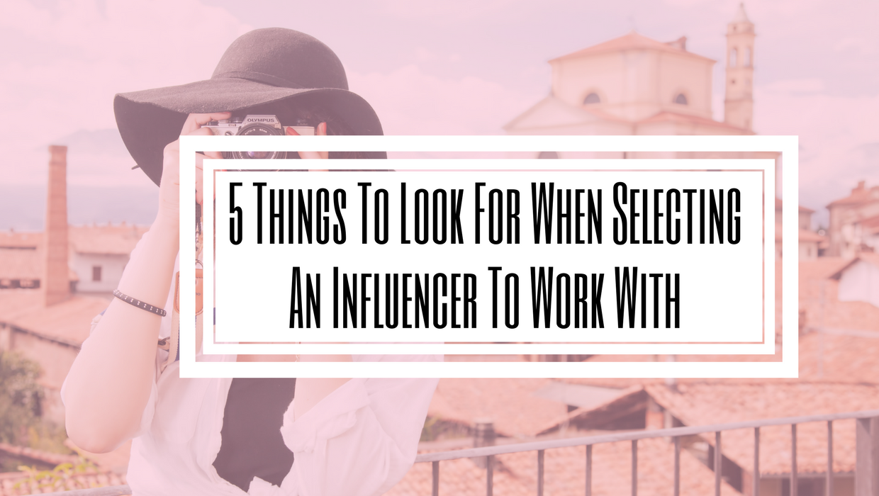 What To Look For In Influencer- influencer Marketing- Digital Marketing