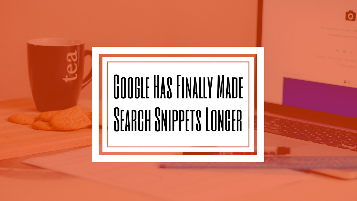 Google Finally Made Search Snippets Longer