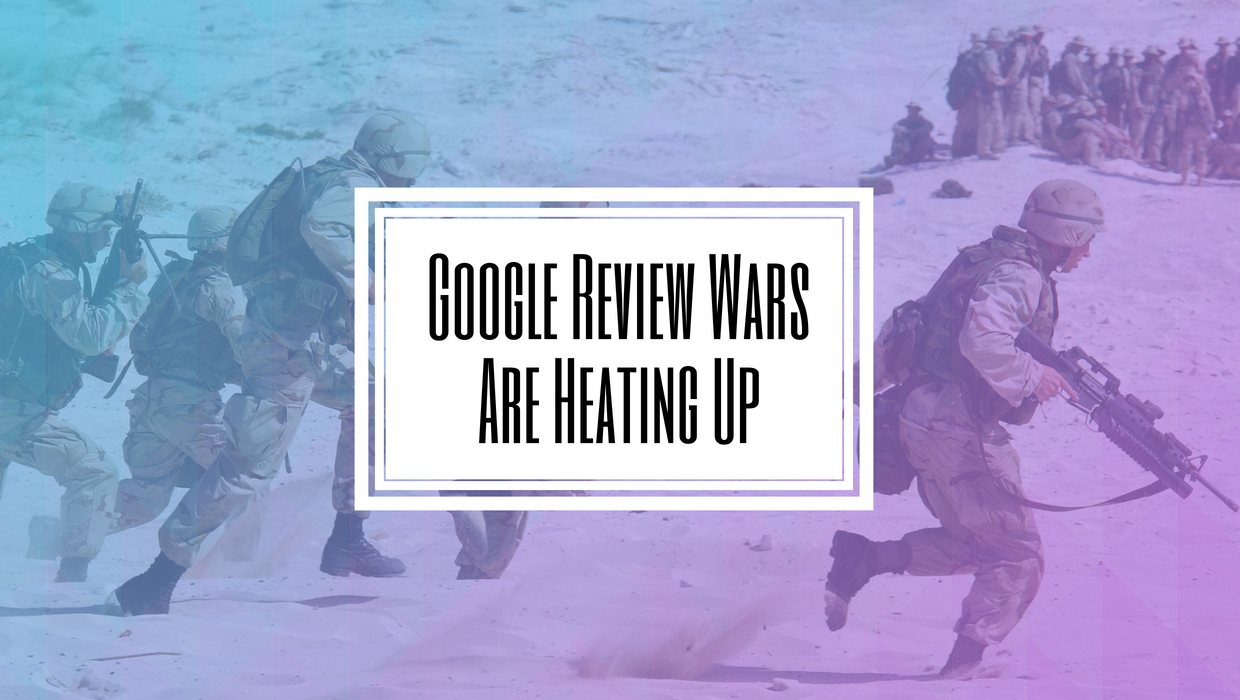 Google Review Wars Are Heating Up- Hilborn Digital.png