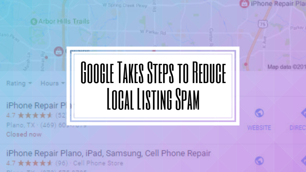 Google Takes Steps to Reduce Local Listing Spam- Hilborn Digital