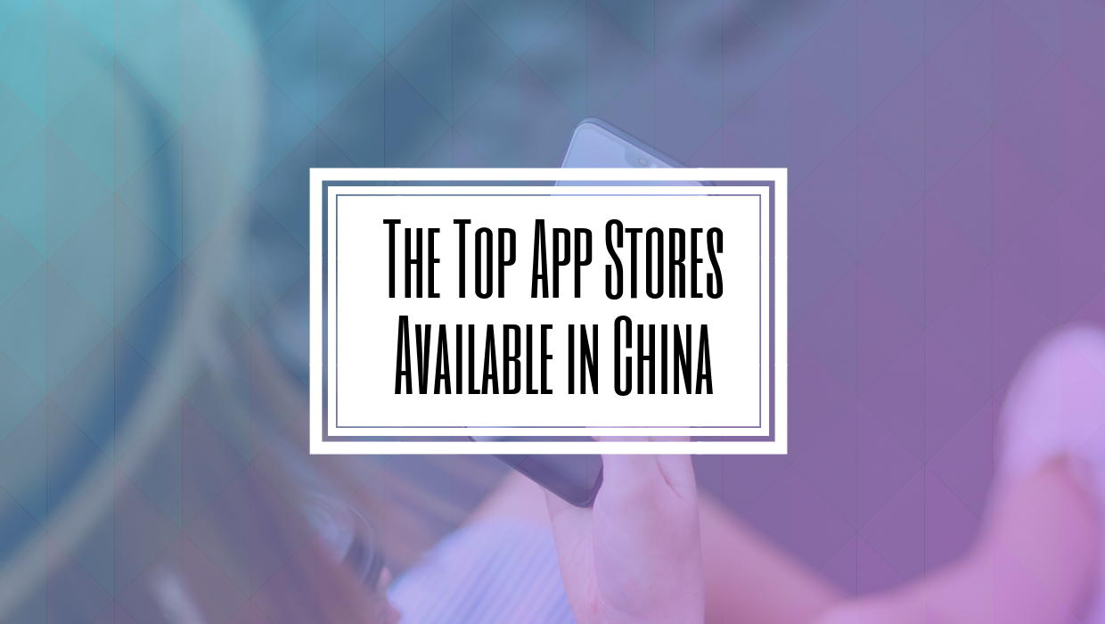 Chinese App Stores