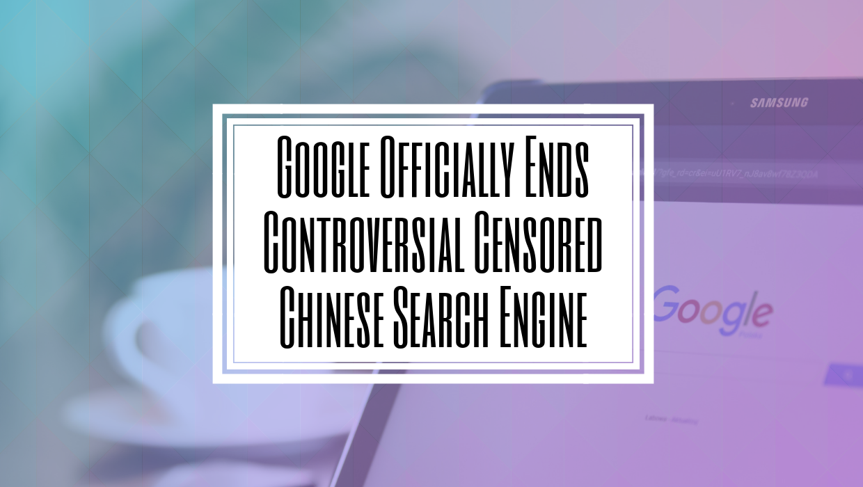 Google Officially Ends Controversial Censored Chinese Search Engine- HILBORN DIGITAL SEO and WEB DEVELOPMENT AGENCY