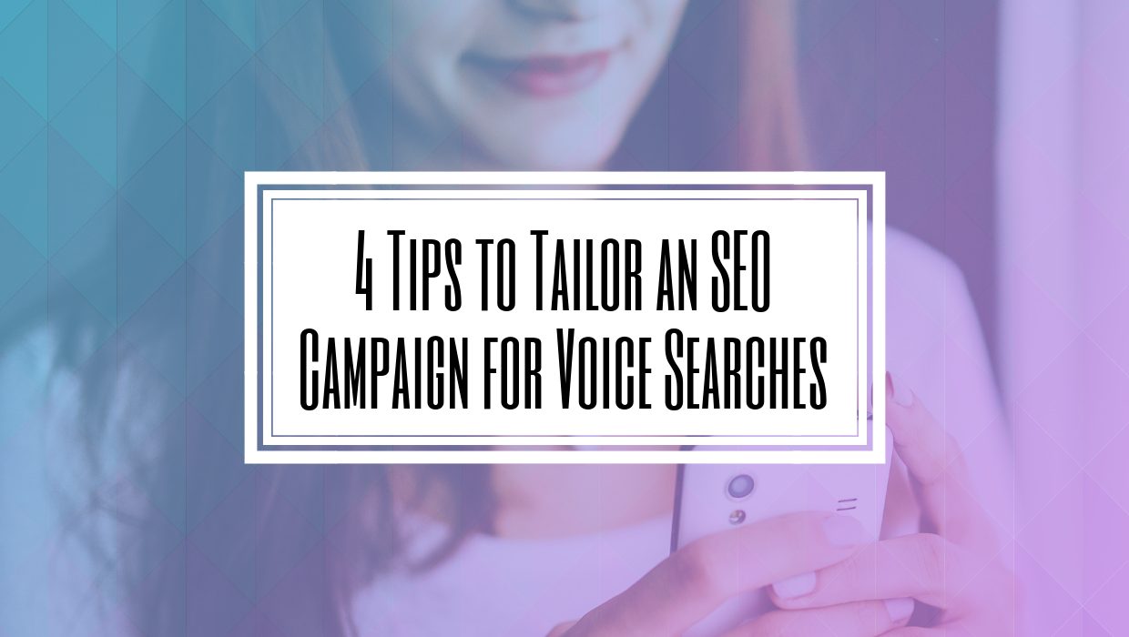 4 Tips to Tailor an SEO Campaign for Voice Searches- HILBORN DIGITAL